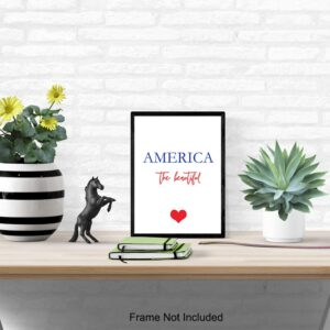 America the Beautiful Patriotic Unframed Wall Art Print - Great Modern Home Decor - Perfect Easy Gift - Ready to Frame (8x10) Photo